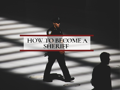 How to Become a Sheriff